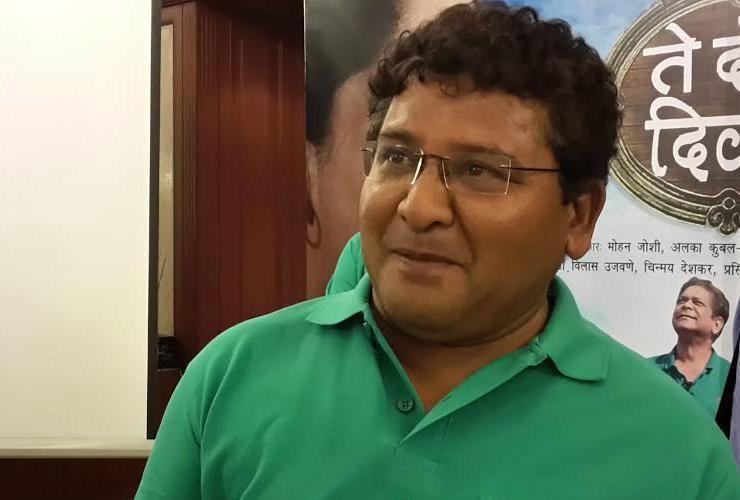 Arun Nalawade Marathi Cinema is progressing because of good scripts