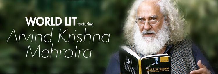 Arvind Krishna Mehrotra World Lit Arvind Krishna Mehrotra TicketMash