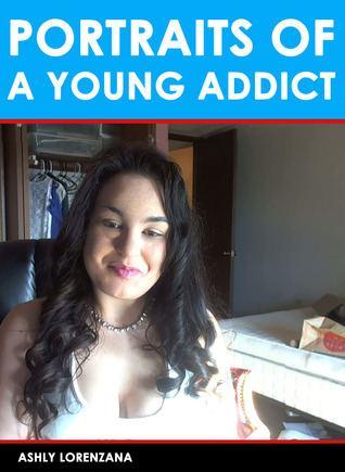 Ashly Lorenzana Portraits of a Young Addict by Ashly Lorenzana