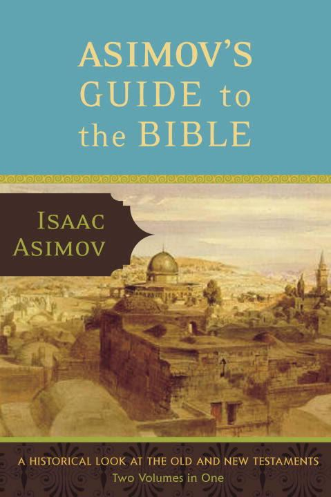 Asimov's Guide to the Bible t0gstaticcomimagesqtbnANd9GcS2HGu9RR5ygldSP