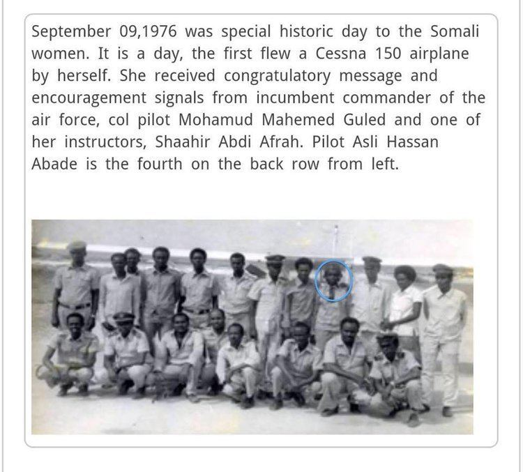 Asli Hassan Abade The first and only female pilot to serve the Air Force of Somalia