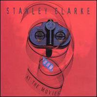 At the Movies (Stanley Clarke album) httpsuploadwikimediaorgwikipediaen11eSta