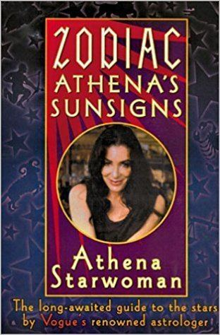 Athena Starwoman Zodiac Athenas Sunsigns The LongAwaited Guide to the Stars by