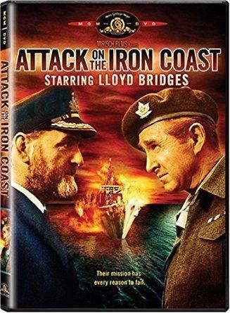 Attack on the Iron Coast Amazoncom Attack On The Iron Coast Lloyd Bridges Andrew Keir