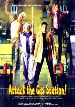 Attack the Gas Station Attack the Gas Station Movie Review by Anthony Leong from