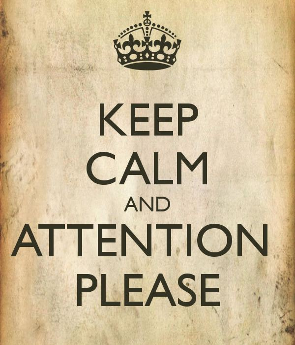 Attention Please KEEP CALM AND ATTENTION PLEASE Poster JSEE Keep CalmoMatic