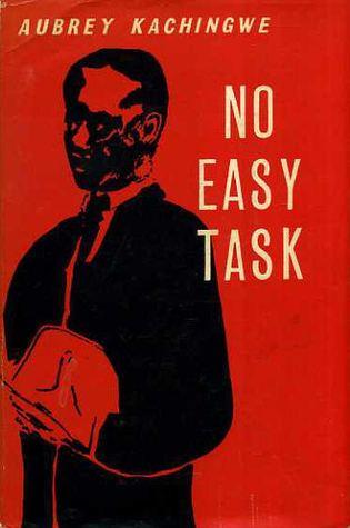 Aubrey Kachingwe No Easy Task by Aubrey Kachingwe