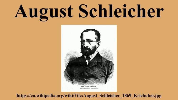 August Schleicher August Schleicher YouTube