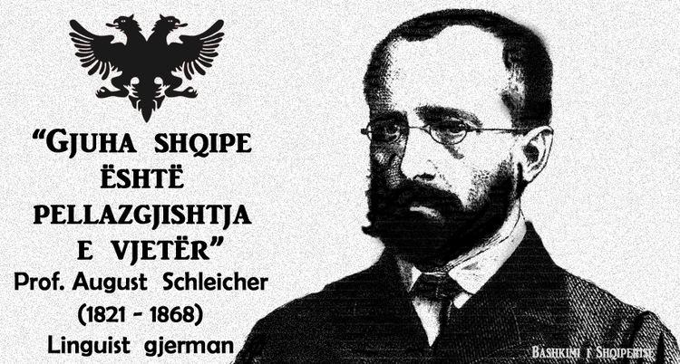 August Schleicher Thnje Kombtare August Schleicher Bashkimi i Shqiperise
