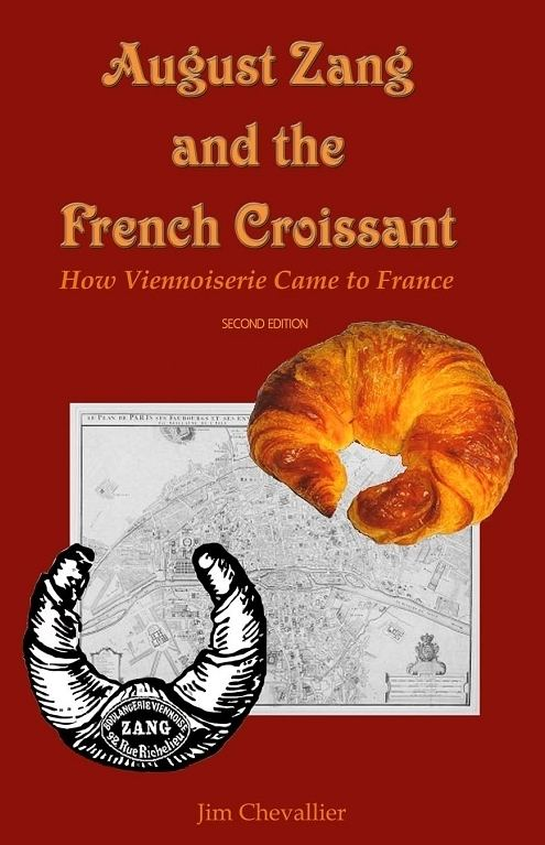 August Zang Chez Jim Books who brought the croissant to Paris August Zang