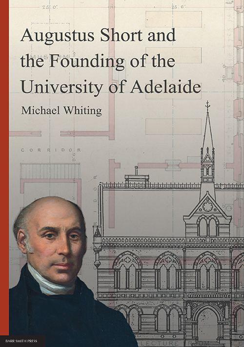 Augustus Short Augustus Short University of Adelaide Press