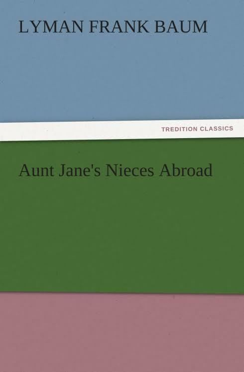 Aunt Jane's Nieces Abroad t2gstaticcomimagesqtbnANd9GcQdhiRebKbT4G0Zn