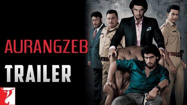 Aurangzeb (film) Aurangzeb Official Trailer Arjun Kapoor Rishi Kapoor Jackie