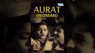 Aurat 1940 Very Popular Old Bollywood Movie Sardar Akhtar