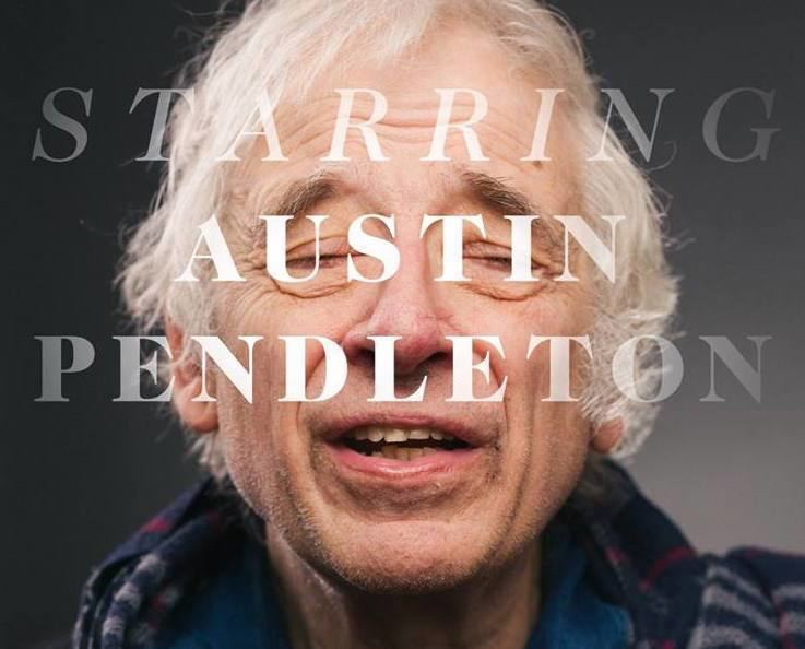 Austin Pendleton Watch Starring Austin Pendleton Trailer Shows an Actor Whos a