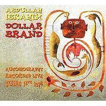 Autobiography (Abdullah Ibrahim album) httpsuploadwikimediaorgwikipediaenthumb4