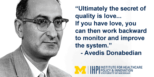 Avedis Donabedian 50 Years Ago This Month a New Era in Health Care Dawned