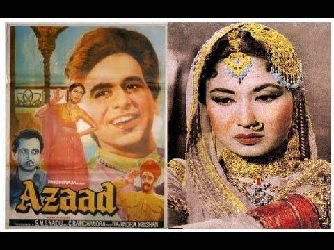 Hindi Full Movie AZAAD 1955 Dilip Kumar Meena Kumari Hindi Old