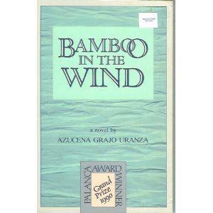 Azucena Grajo Uranza FileBamboo in the Wind by Azucena Grajo Uranza Book coverjpg