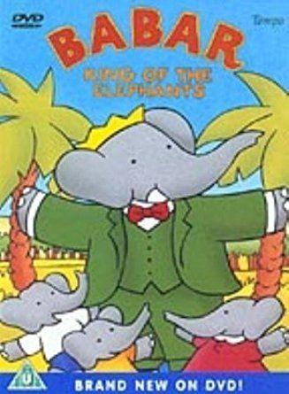 Babar: King of the Elephants Babar King Of The Elephants DVD Amazoncouk Raymond Jafelice