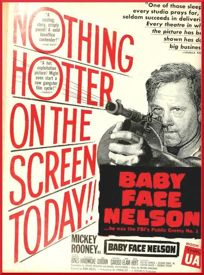 Baby Face Nelson (film) Movie Poster of the Day Baby Face Nelson 1957 deep fried movies