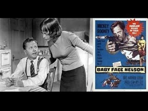 Baby Face Nelson (film) Baby Face Nelson FULL MOVIE 1957 Starring Mickey Rooney YouTube