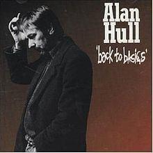 Back to Basics (Alan Hull album) httpsuploadwikimediaorgwikipediaenthumb8