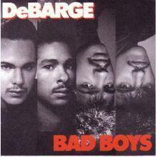 Bad Boys (DeBarge album) httpsuploadwikimediaorgwikipediaenthumb9