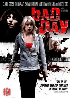 Bad Day (film) Bad Day film Wikipedia