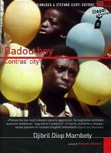 Badou Boy Badou Boy Djibril Diop Mambty 1970 DVDRip VOSI DivX Clsico
