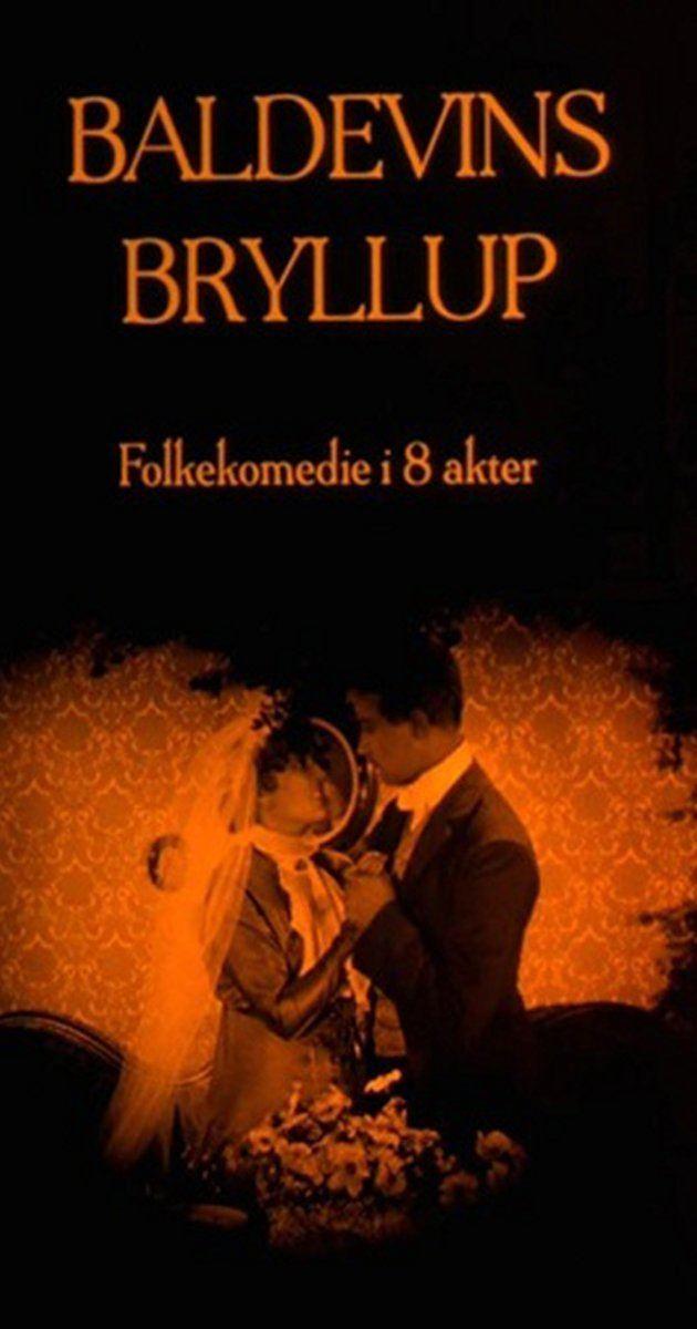 Baldevins bryllup Baldevins bryllup 1926 IMDb