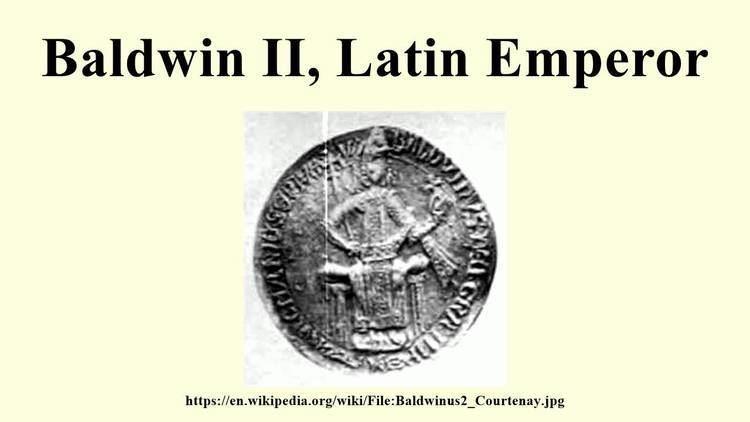 Baldwin II, Latin Emperor Baldwin II Latin Emperor YouTube
