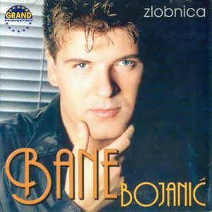 Bane Bojanić Bane Bojani Zlobnica CD Album at Discogs