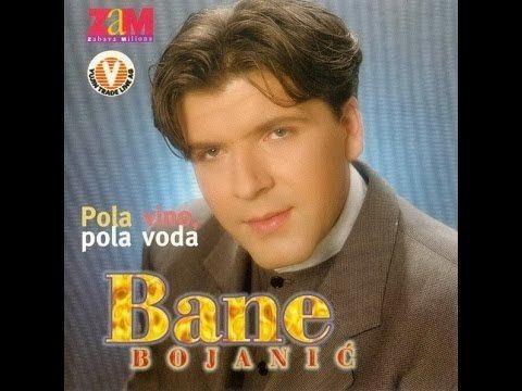 Bane Bojanić Bane Bojani Sve Su Pesme Moje ZAM 1998 YouTube