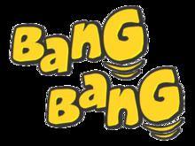 Bang Bang (TV channel) httpsuploadwikimediaorgwikipediacommonsthu