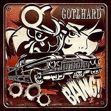 Bang! (Gotthard album) httpsuploadwikimediaorgwikipediaenthumbd
