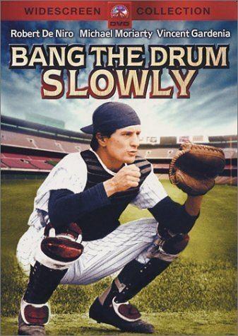 Bang the Drum Slowly (film) Amazoncom Bang the Drum Slowly Michael Moriarty Robert De Niro