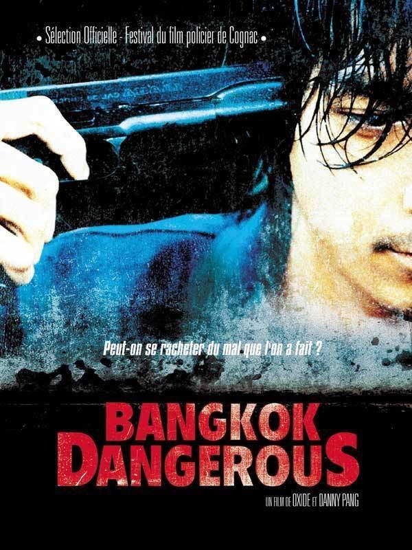Bangkok Dangerous (1999 film) Bangkok Dangerous 1999Thailand AsianWiki