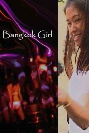 Bangkok Girl httpsdocumentarystormcomfiles201312bangkok