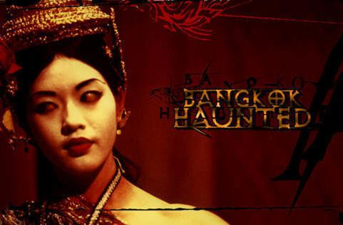 Bangkok Haunted Bangkok Haunted