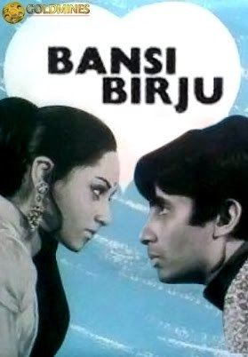 Bansi Birju 1972 Hindi Movie Watch Online Filmlinks4uis
