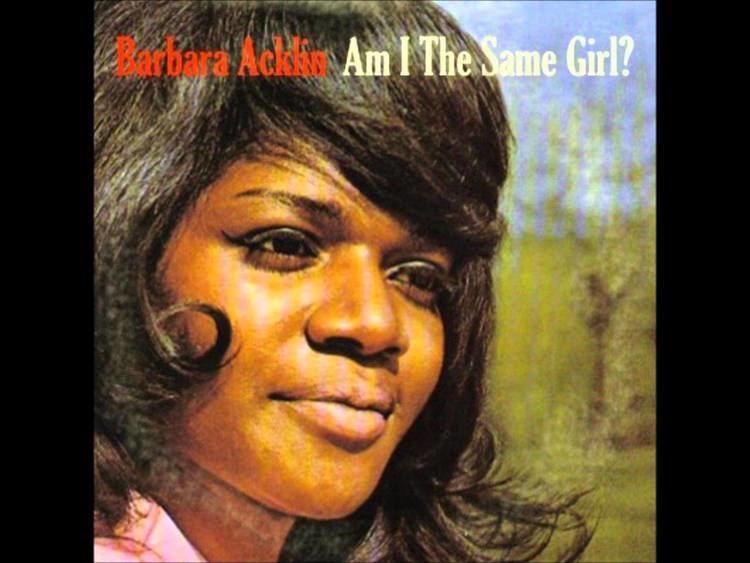 Barbara Acklin Barbara Acklin Am I The Same Girl YouTube