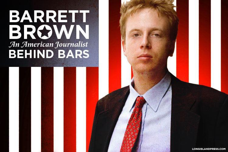 Barrett Brown Barrett Brown American Journalist Whistleblower