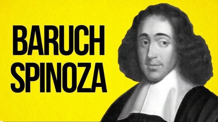 Baruch Spinoza PHILOSOPHY Baruch Spinoza YouTube