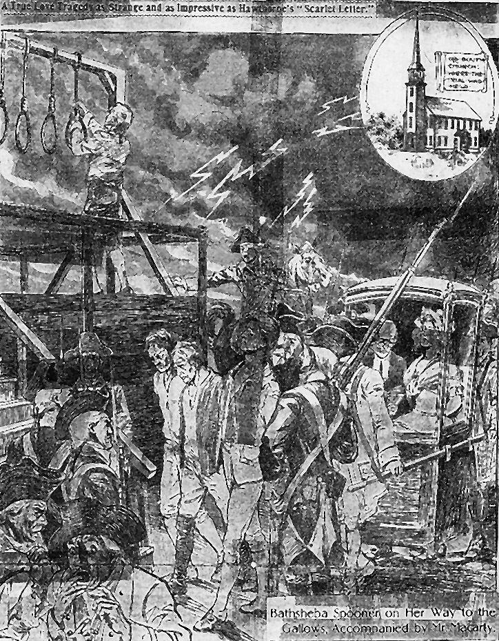 Bathsheba Spooner The hanging of Ezra Ross and Bathsheba Spooner July 2