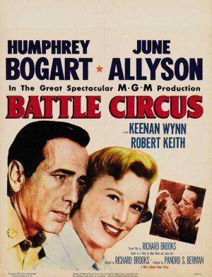 Battle Circus (film) Battle Circus Richard Brooks 1953 Movie classics