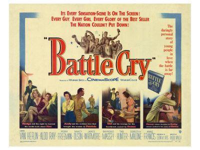 Battle Cry (film) Birthday Blitz Battle Cry dir Raoul Walsh 1955 Cinefille