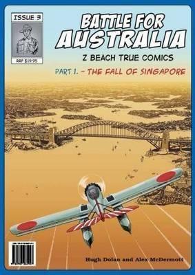 Battle for Australia Booktopia Battle for Australia The Fall of Singapore by Hugh