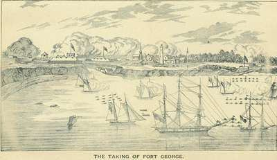 Battle of Fort George The Battle of Fort George 1812 History