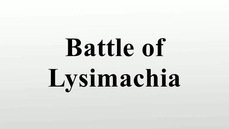 Battle of Lysimachia Battle of Lysimachia YouTube
